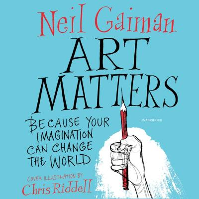 Art Matters: Because Your Imagination Can Change the World Cover Image