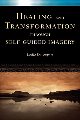 Healing and Transformation Through Self-Guided Imagery Cover