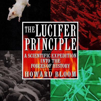 Cover for The Lucifer Principle Lib/E