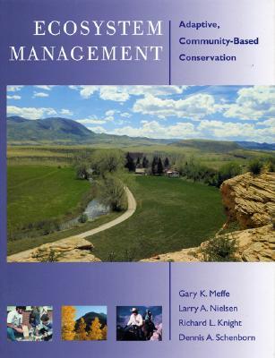Ecosystem Management: Adaptive, Community-Based Conservation Cover Image