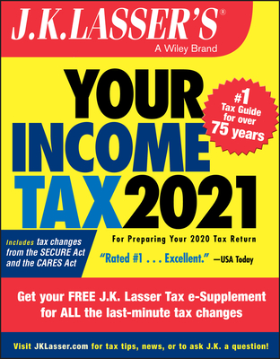 J.K. Lasser's Your Income Tax 2021: For Preparing Your 2020 Tax Return Cover Image