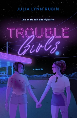 Trouble Girls: A Novel Cover Image