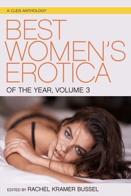 Best Women's Erotica of the Year, Volume 3 Cover Image