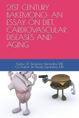 21st Century Bakemono: An Essay on Diet, Cardiovascular Diseases and Aging Cover Image