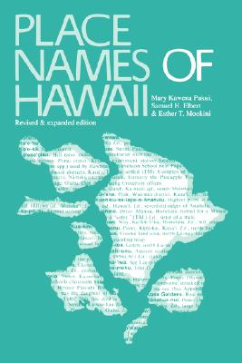 Place Names of Hawaii: Revised and Expanded Edition Cover Image