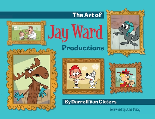 The Art of Jay Ward Productions Cover Image