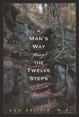 A Man's Way through the Twelve Steps Cover Image