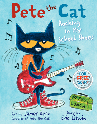 Pete the Cat: Rocking in My School Shoes Cover Image