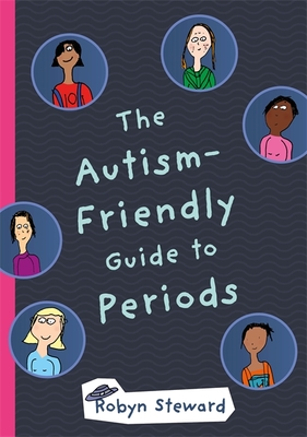 The Autism-Friendly Guide to Periods Cover Image