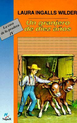 Un Granjero de Diez Anos (Cuatro Vientos #102) Cover Image