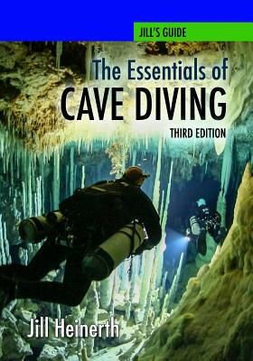 The Essentials of Cave Diving - Third Edition Cover Image