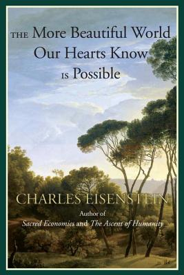 The More Beautiful World Our Hearts Know Is Possible Cover Image