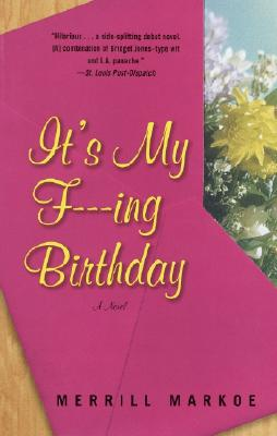 It's My F---Ing Birthday Cover