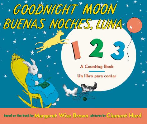Goodnight Moon 123/Buenas noches, Luna 123 Board Book: Bilingual Spanish-English Cover Image