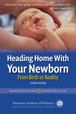Heading Home With Your Newborn: From Birth to Reality Cover Image