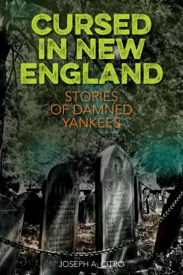Cursed in New England: More Stories of Damned Yankees Cover Image