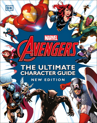 Marvel Avengers The Ultimate Character Guide New Edition Cover Image