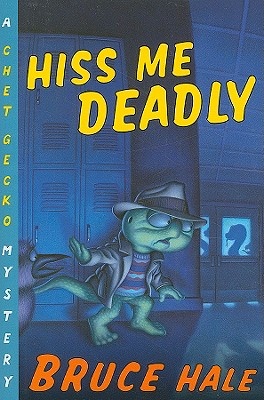 Hiss Me Deadly: A Chet Gecko Mystery Cover Image