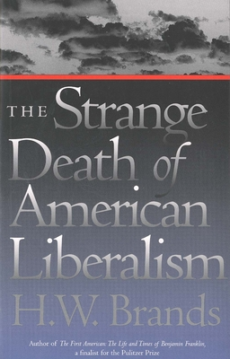 Cover for The Strange Death of American Liberalism