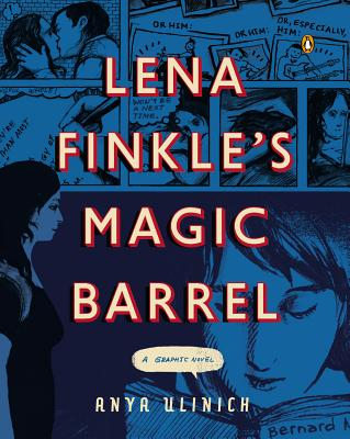 Lena Finkle's Magic Barrel: A Graphic Novel Cover Image