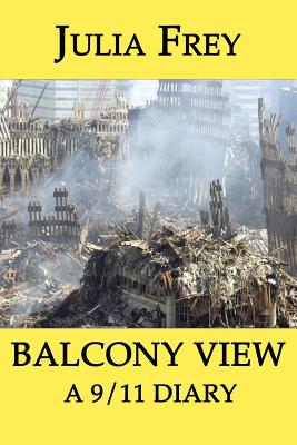 Balcony View - A 9/11 Diary Cover