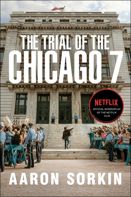 The Trial of the Chicago 7: The Screenplay Cover Image
