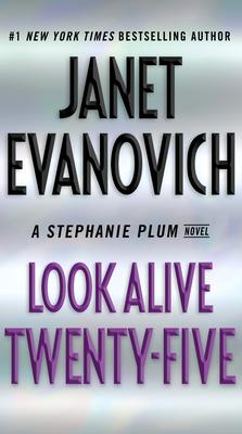 Look Alive Twenty-Five: A Stephanie Plum Novel Cover Image
