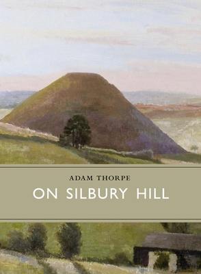 On Silbury Hill (Little Toller Monographs) Cover Image