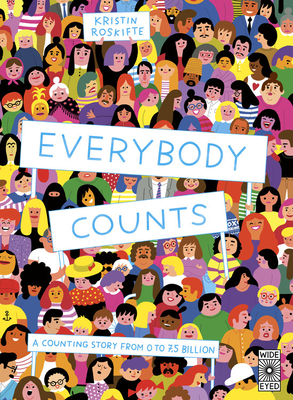 Everybody Counts: A counting story from 0 to 7.5 billion Cover Image