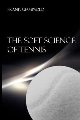 The Soft Science of Tennis Cover Image