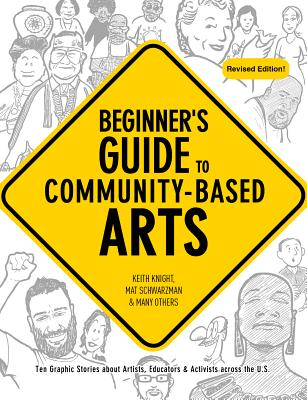Beginner's Guide to Community-Based Arts, 2nd Edition Cover Image