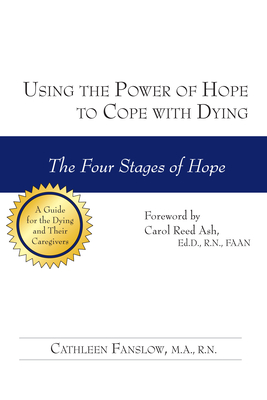 Using the Power of Hope to Cope with Dying: The Four Stages of Hope Cover Image