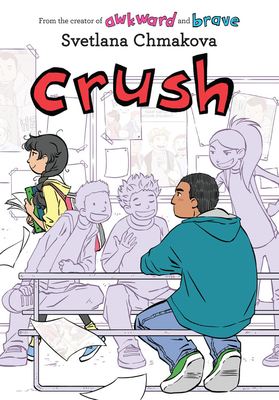Crush (Berrybrook Middle School #3) Cover Image