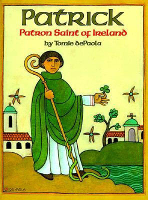 Patrick: Patron Saint of Ireland Cover Image