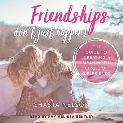 Cover for Friendships Don't Just Happen!