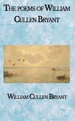 The poems of William Cullen Bryant Cover Image