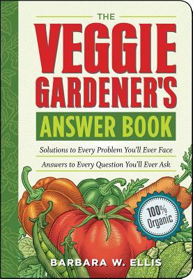Cover for The Veggie Gardener's Answer Book