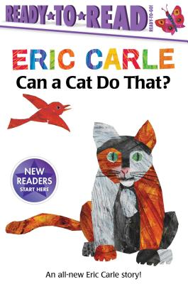 Can a Cat Do That? (The World of Eric Carle) Cover Image