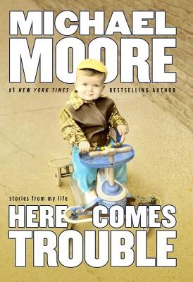 Here Comes Trouble: Stories from My Life Cover Image