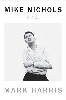 Mike Nichols: A Life Cover Image