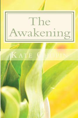 The Awakening: And selected short Stories Cover Image