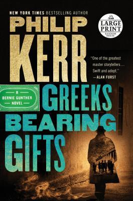 Greeks Bearing Gifts (A Bernie Gunther Novel #13) Cover Image