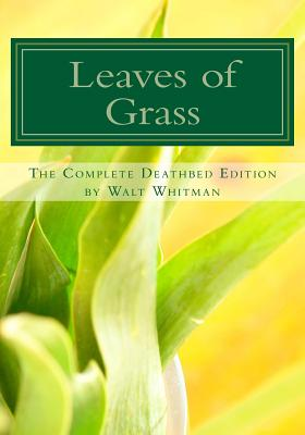 Leaves of Grass: The Complete Deathbed Edition Cover Image