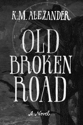 Cover for Old Broken Road