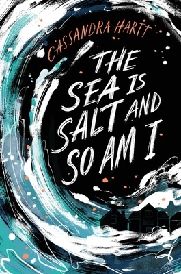 The Sea Is Salt and So Am I Cover Image