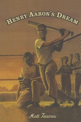 Henry Aaron's Dream (Candlewick Biographies) Cover Image