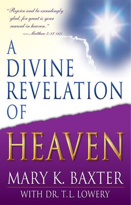 A Divine Revelation of Heaven Cover Image