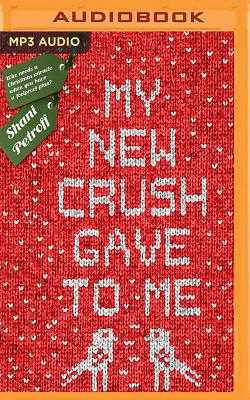 My New Crush Gave to Me Cover Image