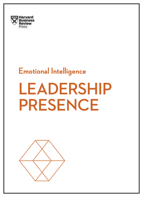 Leadership Presence (HBR Emotional Intelligence) Cover Image
