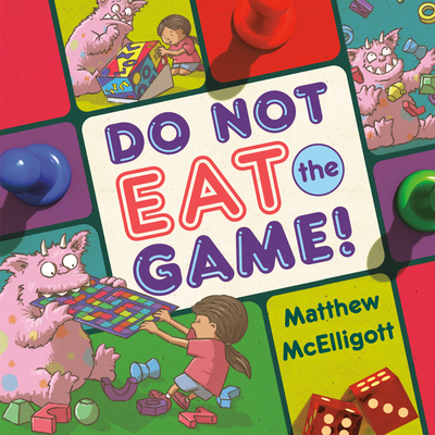 Cover for Do Not Eat the Game!